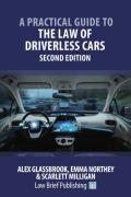 Cover of A Practical Guide to the Law of Driverless Cars