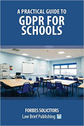 Cover of A Practical Guide to GDPR for Schools