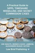 Cover of A Practical Guide to SIPPs, Timeshare Misselling and Secret Commission Cases