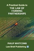 Cover of A Practical Guide to the Law of Farming Partnerships