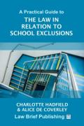 Cover of A Practical Guide to the Law in Relation to School Exclusions