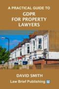 Cover of A Practical Guide to GDPR for Property Professionals