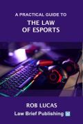 Cover of A Practical Guide to the Law of eSports