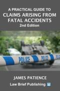 Cover of A Practical Guide to Claims Arising from Fatal Accidents