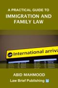 Cover of A Practical Guide to Immigration and Family Law