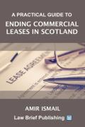 Cover of A Practical Guide to Ending Commercial Leases in Scotland