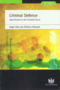 Cover of Criminal Defence: Good Practice in the Criminal Courts