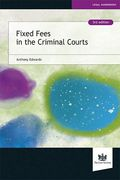 Cover of Fixed Fees in the Criminal Court: A Survival Guide