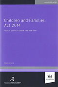 Cover of Children and Families Act 2014: Family Justice under the New Law