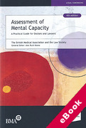 Cover of Assessment of Mental Capacity: A Practical Guide for Doctors and Lawyers (eBook)