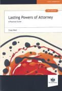 Cover of Lasting Powers of Attorney: A Practical Guide