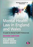 Cover of Mental Health Law in England and Wales: A Guide for Approved Mental Health Professionals