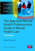 Cover of The Approved Mental Health Professional's Guide to Mental Health Law