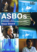 Cover of ASBOs: A Practical Guide to Defending Anti-Social Behaviour Orders