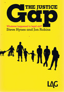 Cover of The Justice Gap: Whatever Happened to Legal Aid?