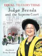 Cover of Equal to Everything: Judge Brenda and the Supreme Court
