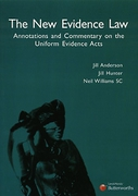 Cover of The New Evidence Law: Annotations and Commentary on the Uniform Evidence Acts