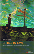 Cover of Ethics in Law: Lawyers' Responsibility and Accountability in Australia