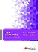Cover of Legal Interviewing: A How to Guide