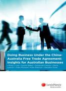 Cover of Under the China-Australia Free Trade Agreement: Insights for Australian Businesses