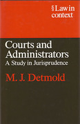 Cover of Law in Context: Courts and Administrators: A Study in Jurisprudence