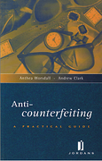 Cover of Anti-Counterfeiting: A Practical Guide