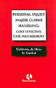 Cover of Personal Injury Major Claims Handling: Cost Effective Case Management (Old Jacket)