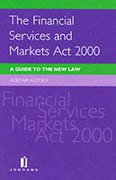 Cover of The Financial Services and Markets Act 2000: A Guide to the New Law