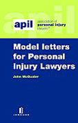 Cover of APIL Model Letters for Personal Injury Lawyers