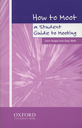 Cover of How to Moot: A Student Guide to Mooting