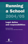 Cover of Running a School 2004/2005: Legal Duties and Responsibilities