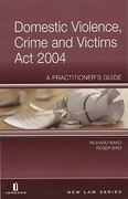Cover of Domestic Violence, Crime and Victims Act 2004: A Practitioner's Guide