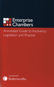 Cover of Enterprise Chambers Annotated Guide to Insolvency Legislation and Practice