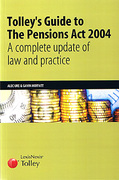Cover of Tolley's Guide to The Pensions Act 2004: A Complete Update of the Law and Practice