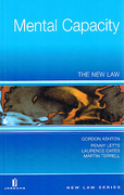 Cover of Mental Capacity: The New Law
