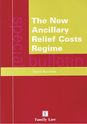 Cover of The New Ancillary Relief Costs Regime: A Special Bulletin