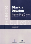 Cover of Stack v Dowden: Co-Ownership of Property by Unmarried Parties: A Special Bulletin