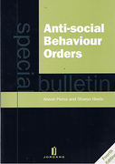 Cover of Anti-Social Behaviour Orders: A Special Bulletin