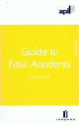 Cover of APIL Guide to Fatal Accidents