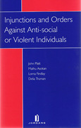 Cover of Injunctions and Orders Against to Anti-social or Violent Individuals
