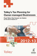 Cover of Tolley's Tax Planning for Owner Managed Businesses 2012-13