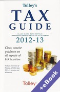 Cover of Tolley's Tax Guide 2012-2013 (Book & eBook Pack)
