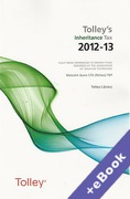 Cover of Tolley's Inheritance Tax 2012-13 (Book & eBook Pack)