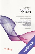 Cover of Tolley's Corporation Tax 2012-13 (Book & eBook Pack)
