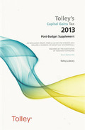 Cover of Tolley's Capital Gains Tax 2012-2013 Post-Budget Supplement & Main Annual