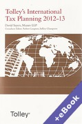 Cover of Tolley's International Tax Planning 2012-13 (Book & eBook Pack)