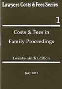 Cover of Lawyers Costs & Fees: Costs and Fees in Family Proceedings