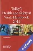 Cover of Tolley's Health and Safety at Work Handbook 2014 (Book & eBook Pack)