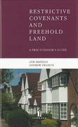 Cover of Restrictive Covenants and Freehold Land: A Practitioner's Guide