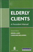 Cover of Elderly Clients: A Precedent Manual